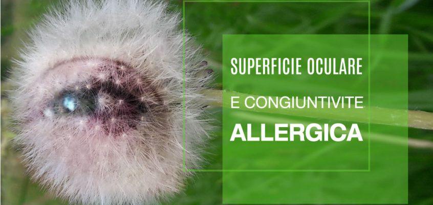 Superficie Oculare e Congiuntivite Allergica