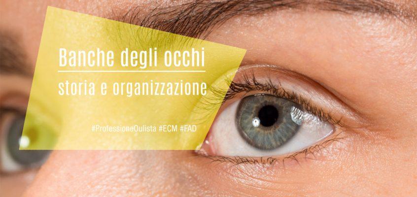 Banche degli occhi: storia e organizzazione